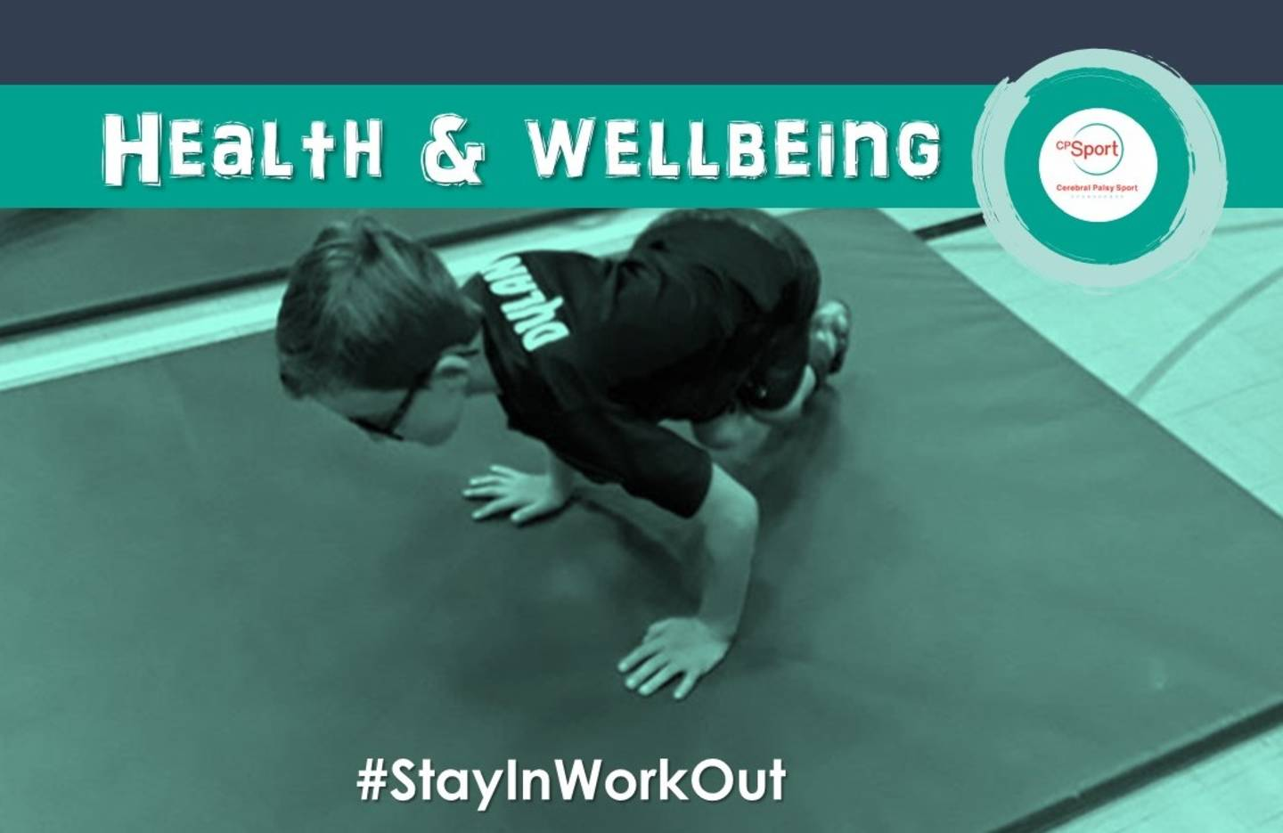 CP Sport graphic with CP Sport logo text reads: Health and wellbeing #StayInWorkOut